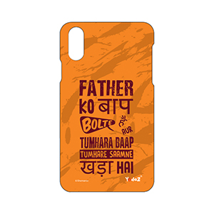 IPHONE X Father Ko Baap Bolte Hai
